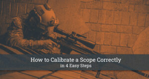 How to Calibrate a Scope