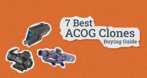 7 Best ACOG Clones