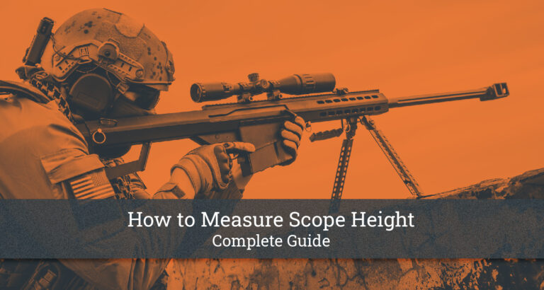 How to Measure Scope Height