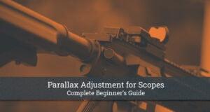 Parallax Adjustment for Scopes