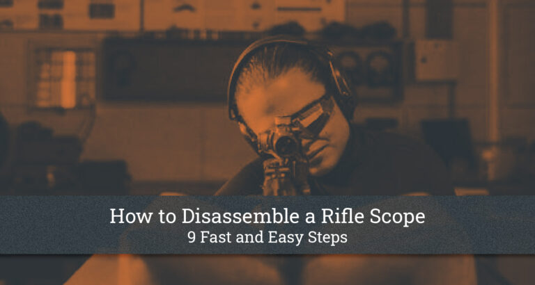 How to Disassemble a Rifle Scope