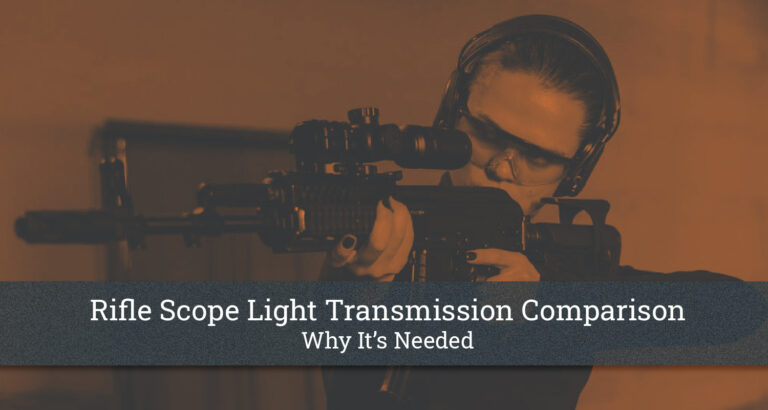 Rifle Scope Light Transmission Comparison