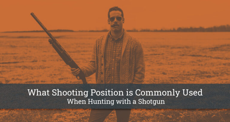 What Shooting Position is Commonly Used When Hunting with a Shotgun