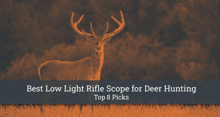 Best Low Light Rifle Scope