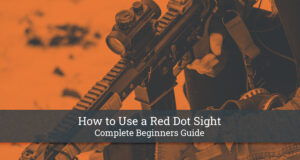 How to Use a Red Dot Sight