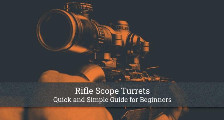 Rifle Scope Turrets