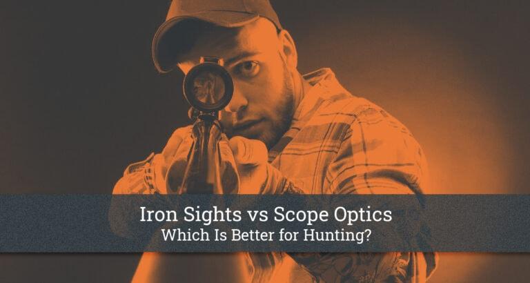 Iron Sights vs Scope