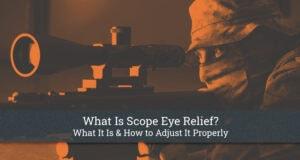 Scope Eye Relief