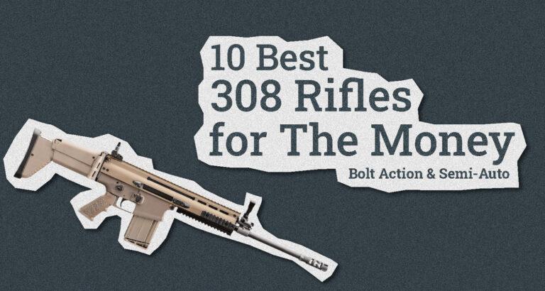 Best 308 Rifle
